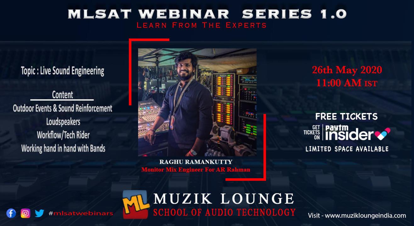 MLSAT Webinar Series 1.0 with Raghu Ramankutty