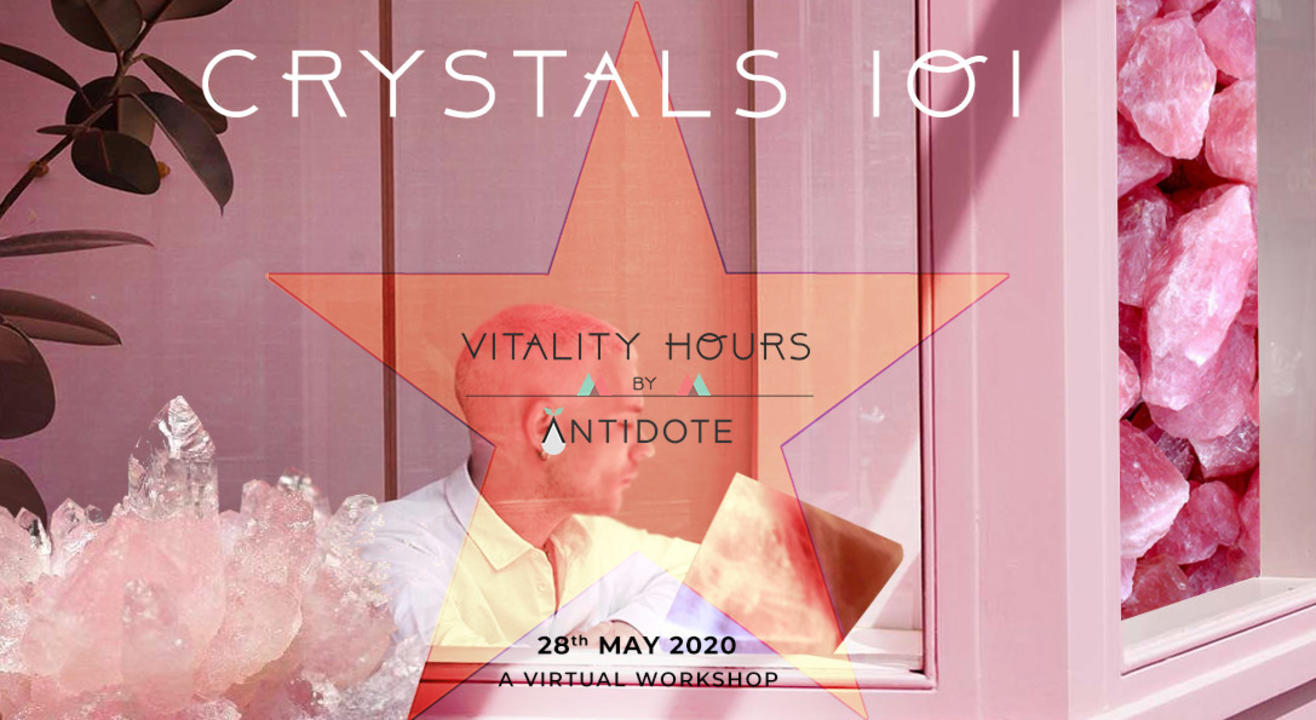 CRYSTALS 101 BY VITALITY HOURS