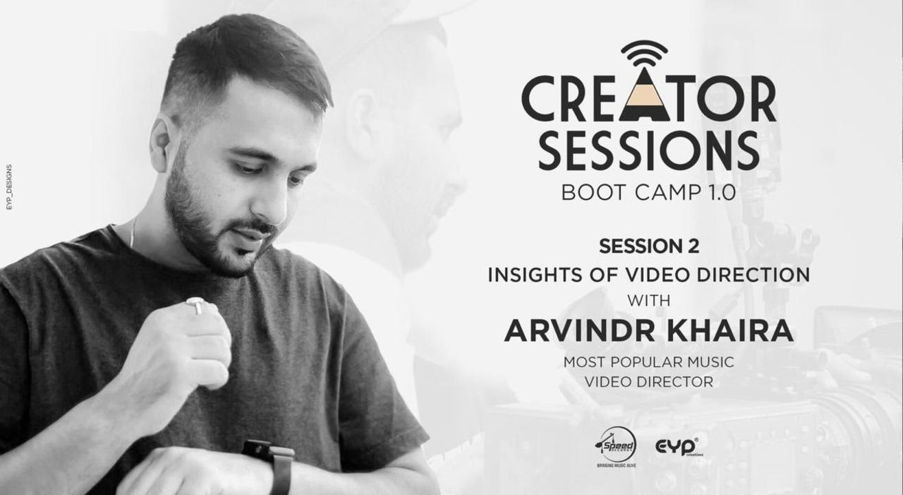 Creator Sessions Bootcamp 1.0 (Insights Of Video Direction)