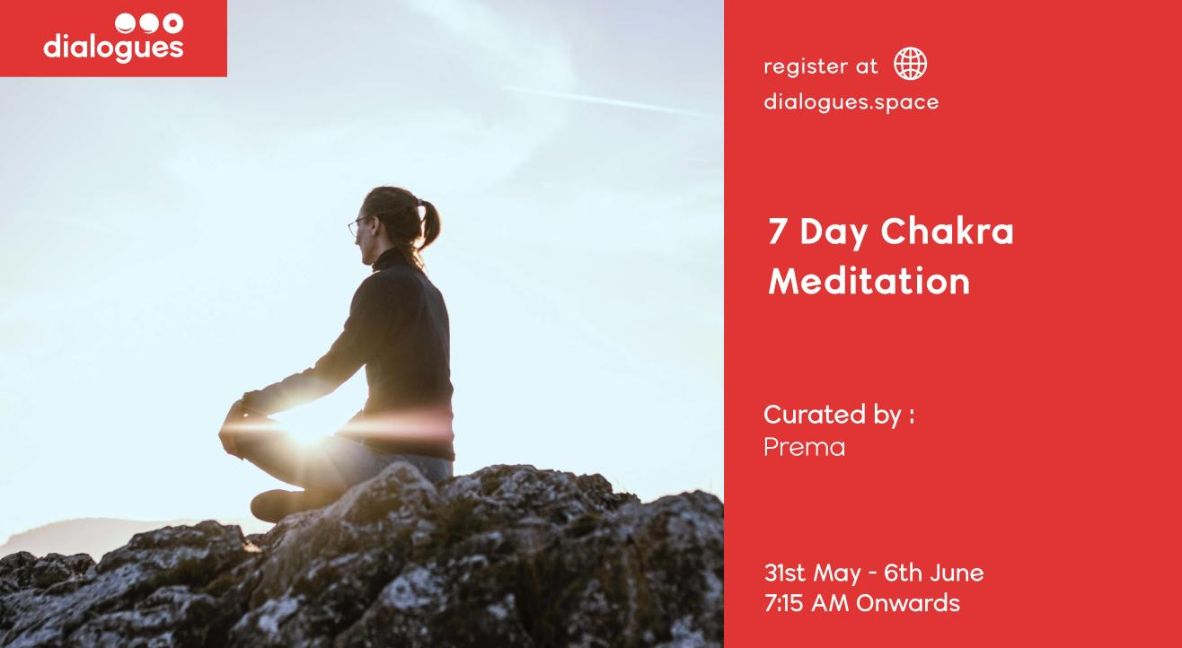 7 day Chakra Meditation