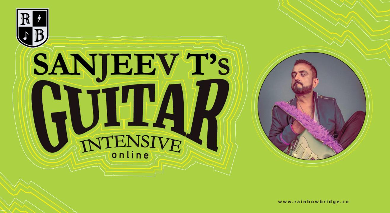 Sanjeev T's Guitar Intensive Course (Online)