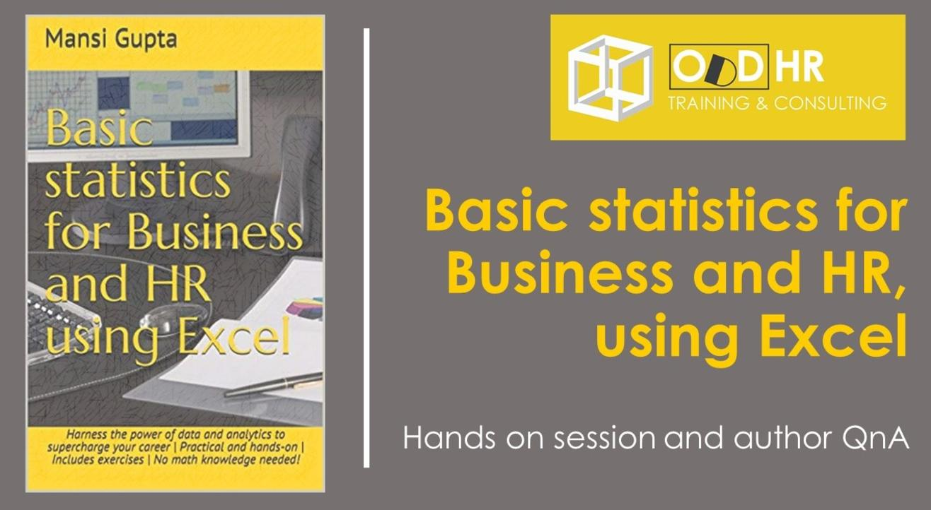 Basic statistics for Business and HR using Excel - Hands-on session and Author Q&A