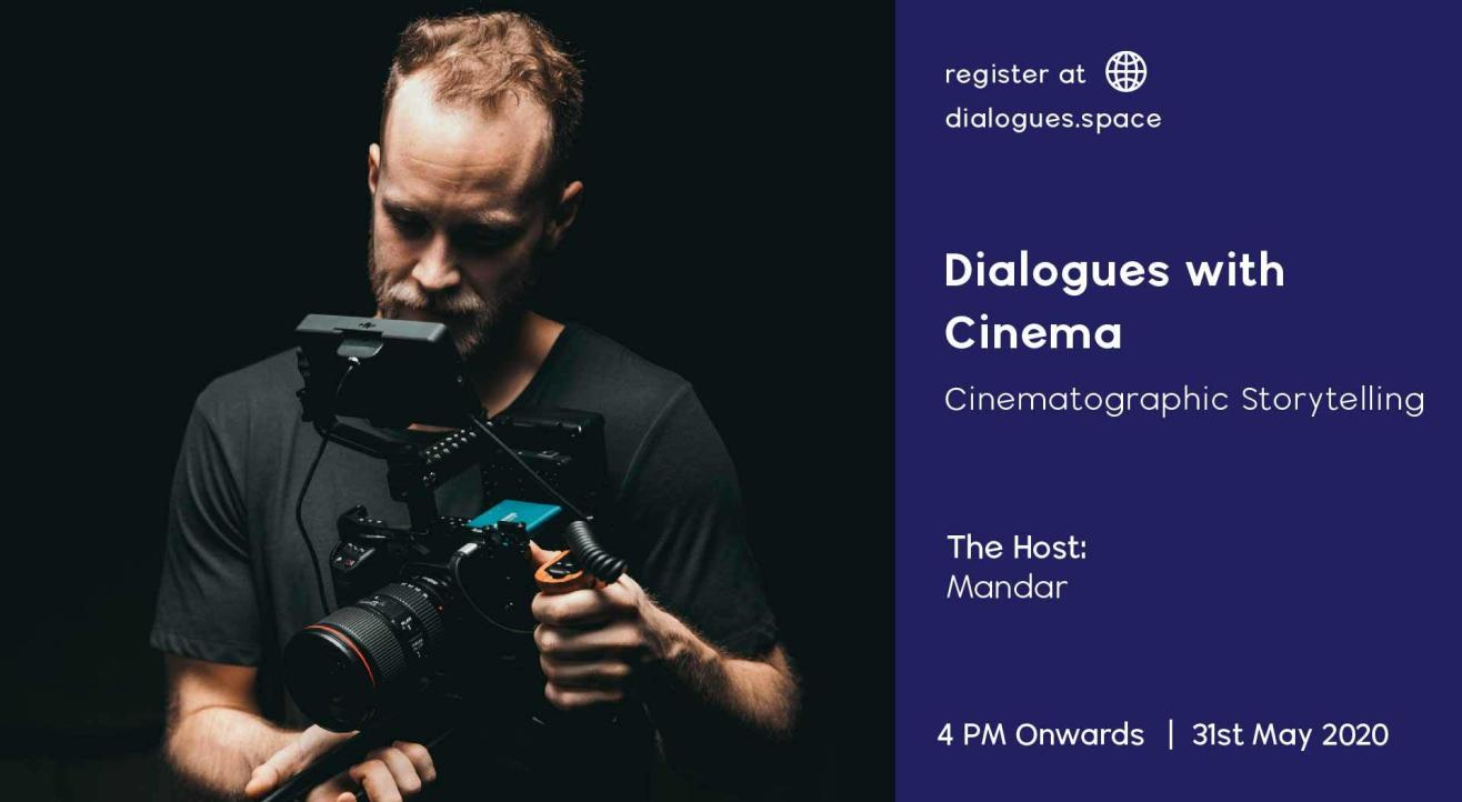 Dialogues with Cinema (Cinematographic Storytelling)