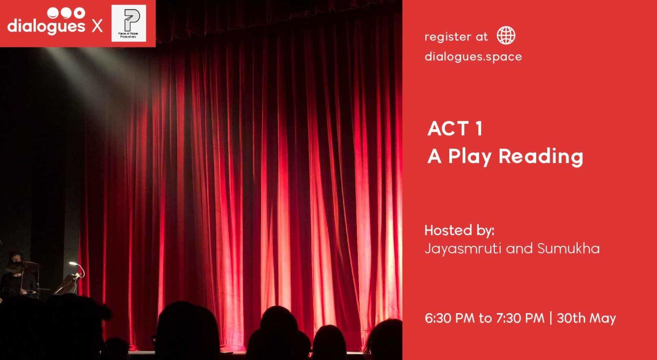 ACT 1 - A play reading