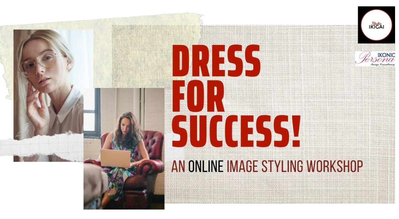 Online Image Styling Workshop - Dress for Success!