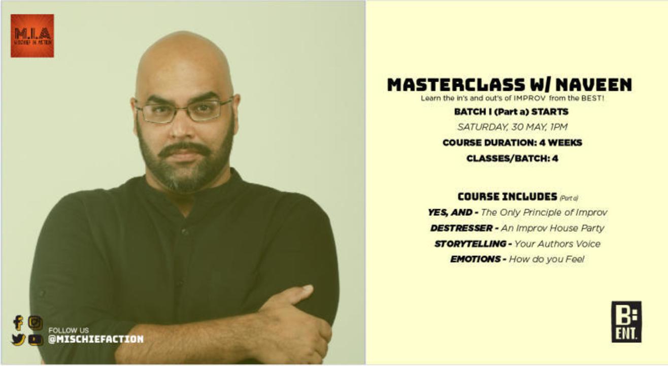 Sanitise & Improvise - Masterclasses w/ Naveen Kaushik