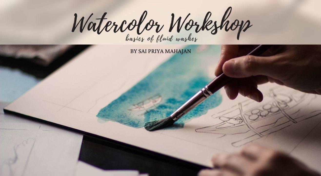 Immersive Fluid Watercolors Workshop by Sai Priya Mahajan