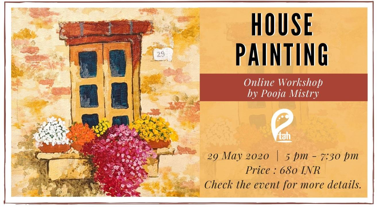 House Painting : Online Workshop