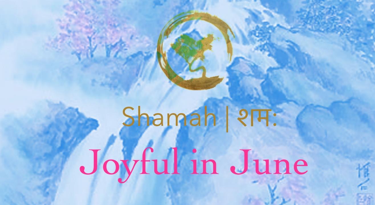 Joyful in June