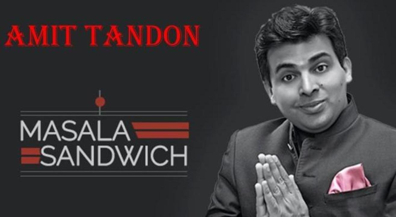 Masala Sandwich - Stand up Comedy by Amit Tandon