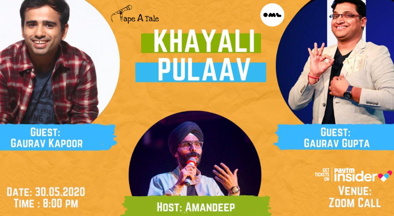 Khayali Pulaav | Amandeep Singh with Gaurav Kapoor and Gaurav Gupta