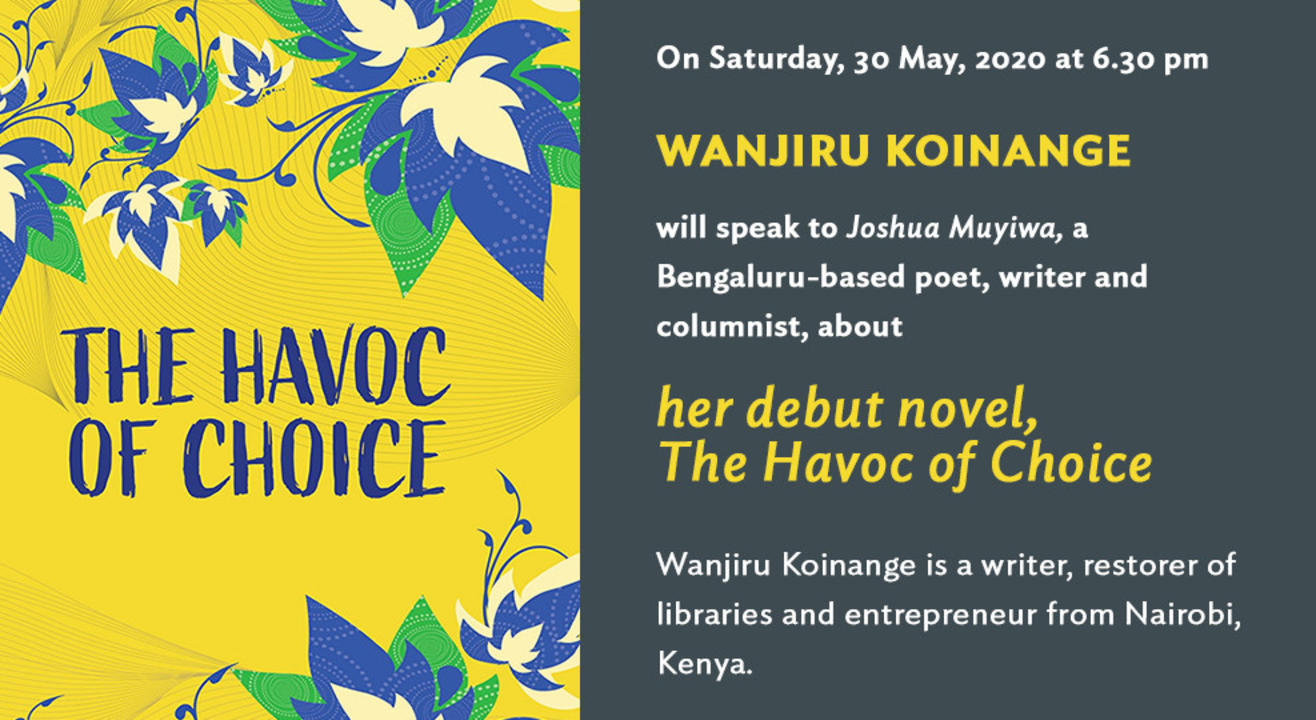 Champaca presents: a talk with Wanjiru Koinange, author of The Havoc of Choice