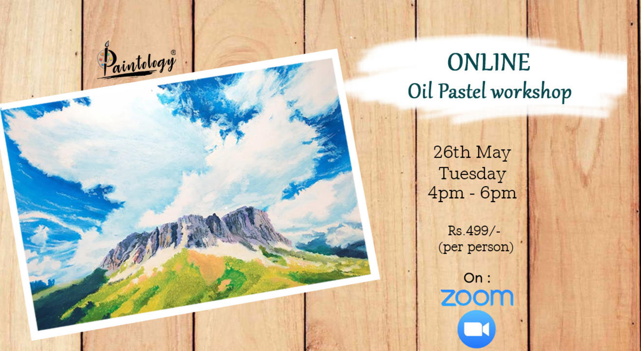 26th May- Online Oil Pastel workshop