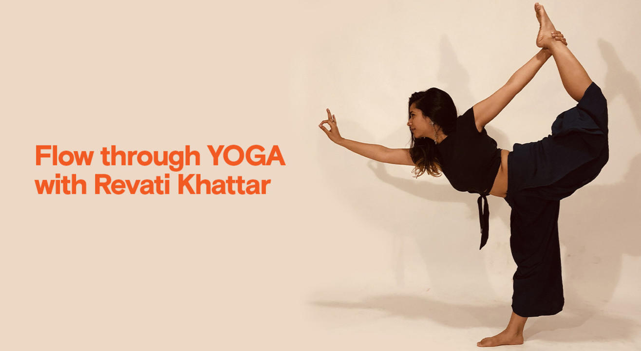 Flow through Yoga with Revati Khattar