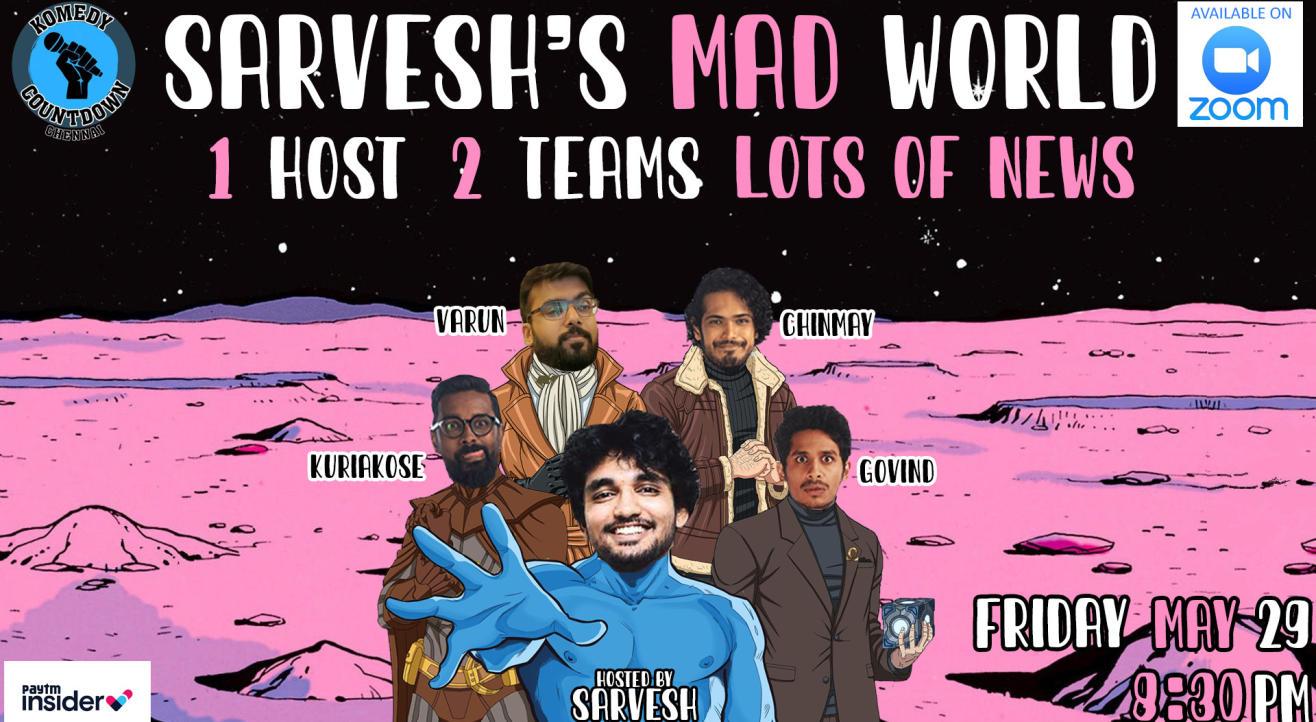 Sarvesh's Mad Mad World