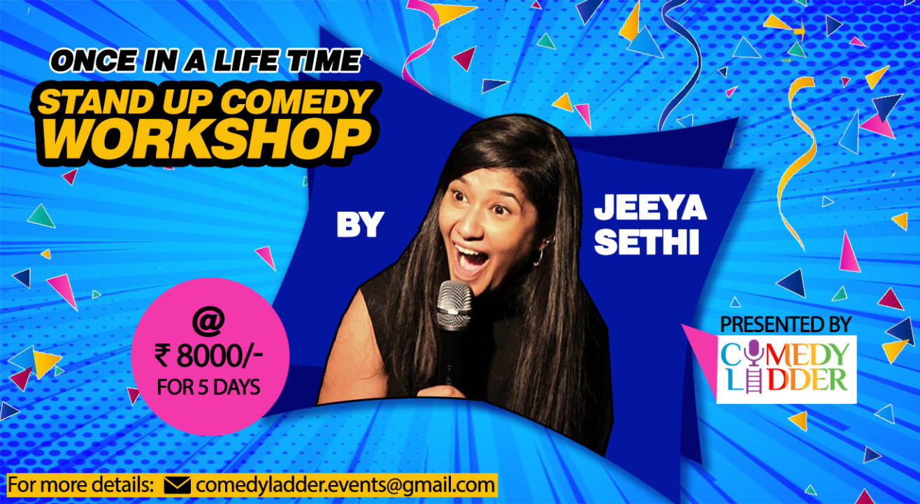 Standup Comedy Workshop By Jeeya Sethi