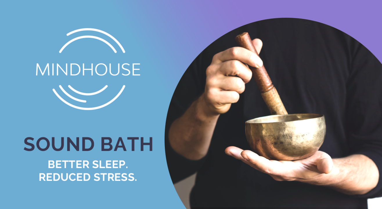 Sound Bath with Mindhouse