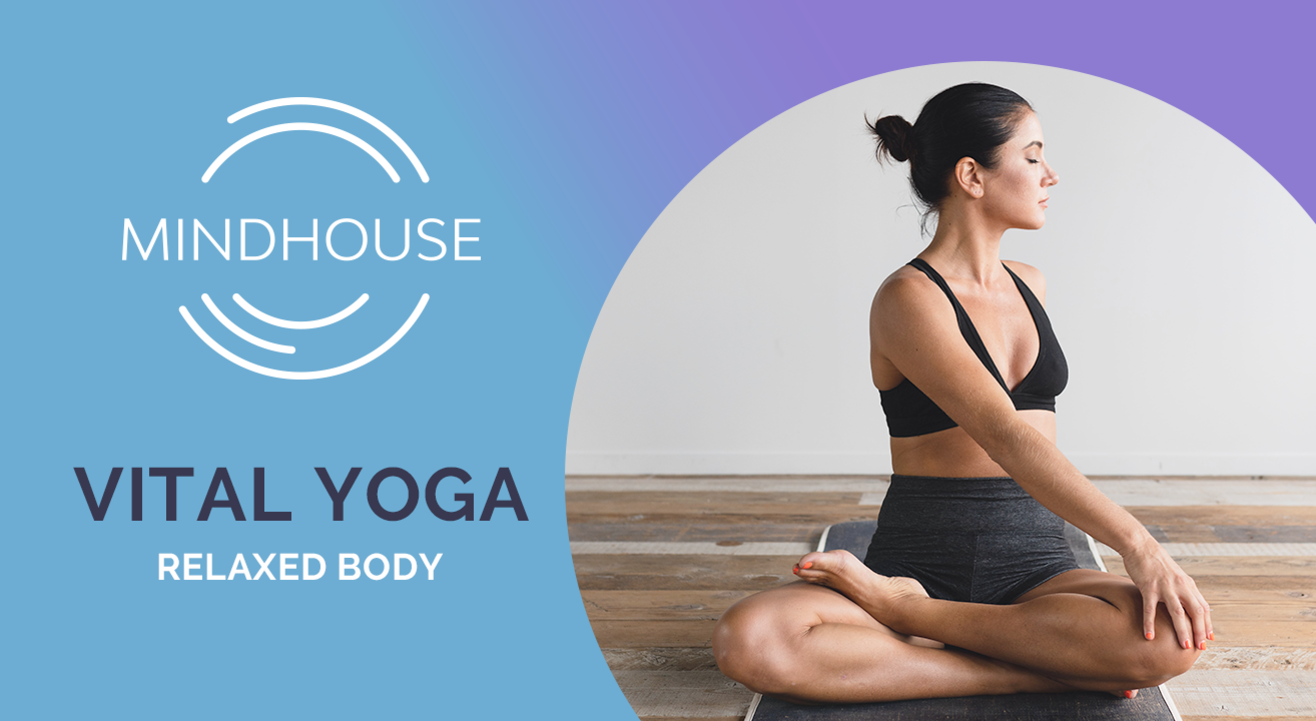 Vital Yoga with Mindhouse