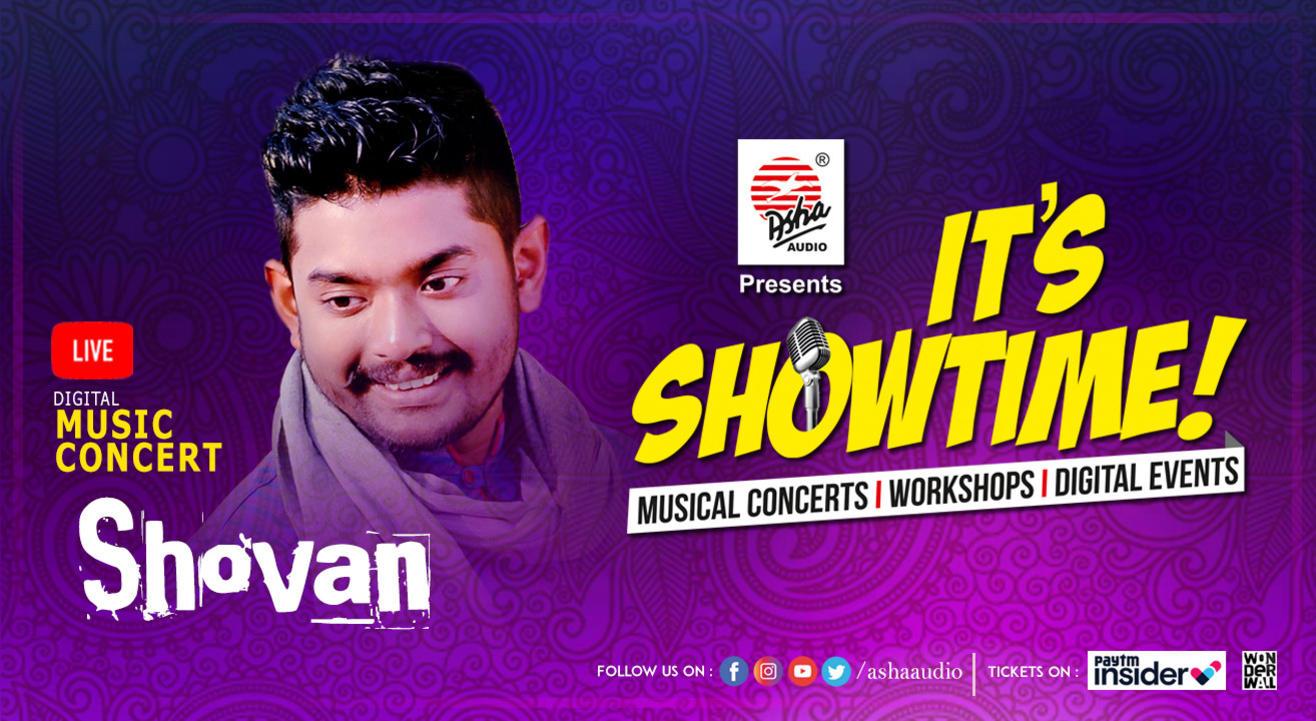 It's Showtime! Shovan - LIVE DIGITAL Musical Concert