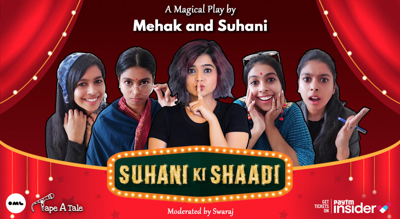 Suhani Ki Shaadi | A Magical Play by Suhani Shah and Mehak Mirza Prabhu