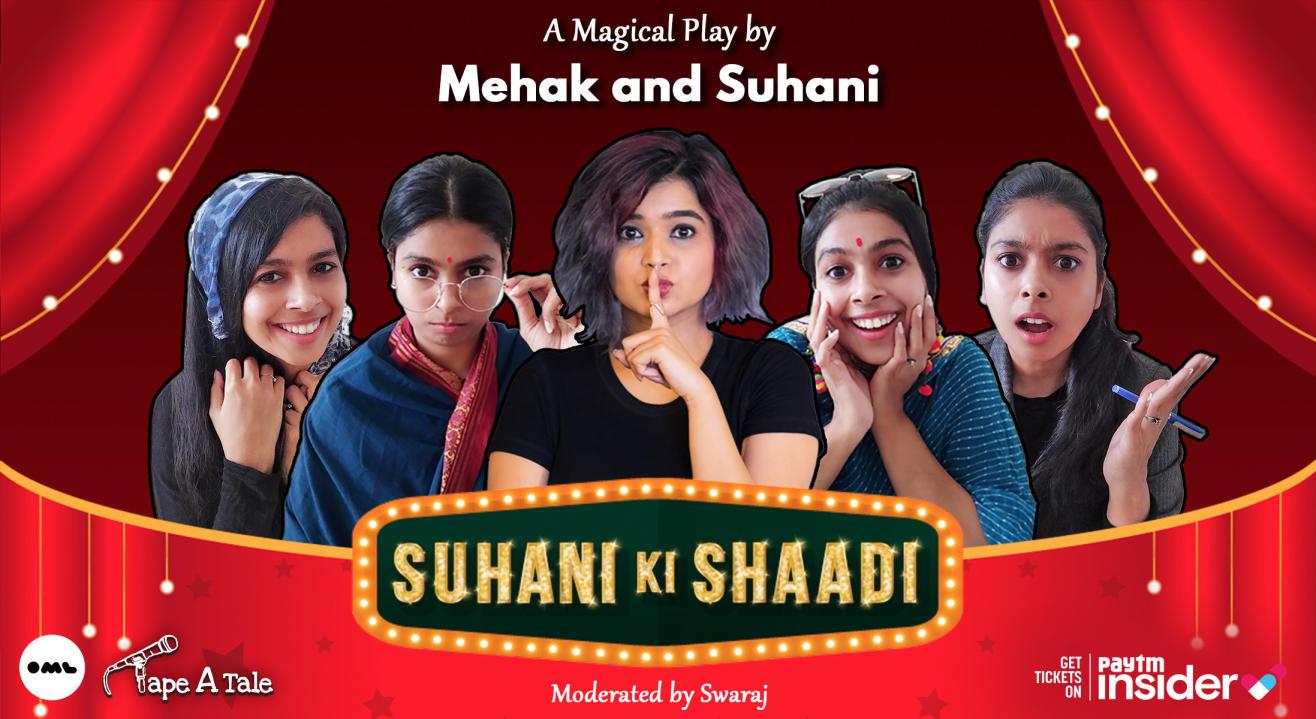 Suhani Ki Shaadi | A Magical Play by Suhani Shah and Mehak Mirza Prabhu