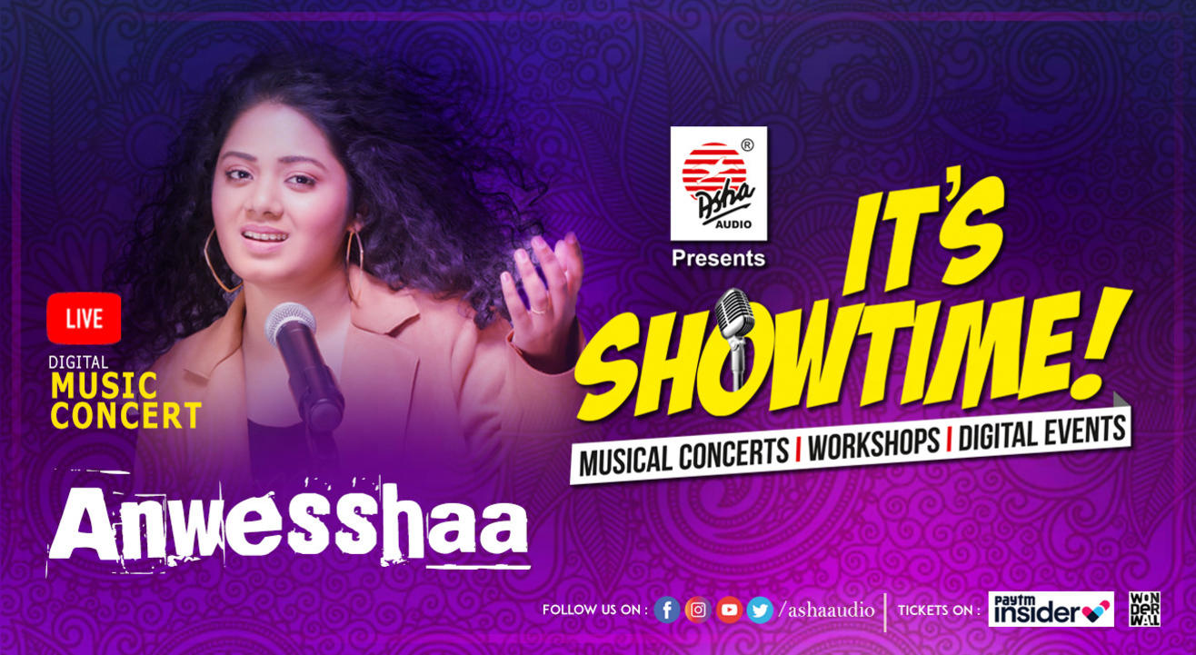 It's Showtime! Anwesshaa- LIVE DIGITAL  Musical Concert