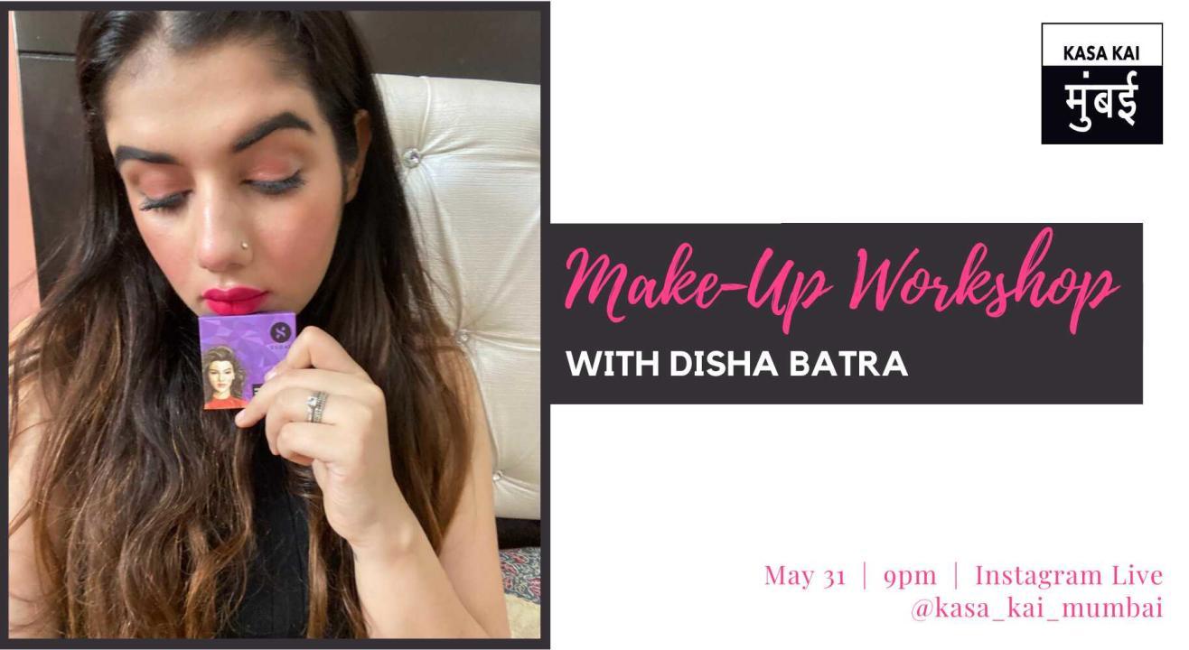Make Up Workshop With Disha Batra At Instagram Live