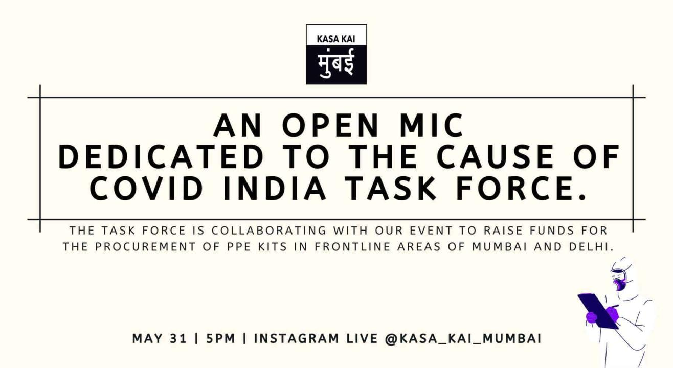 An Open Mic Dedicated To The Cause Of Covid India Task Force