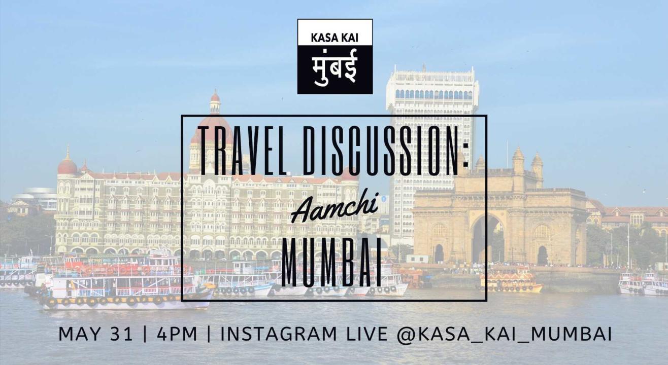 Travel Discussion On Aamchi Mumbai At Instragram Live