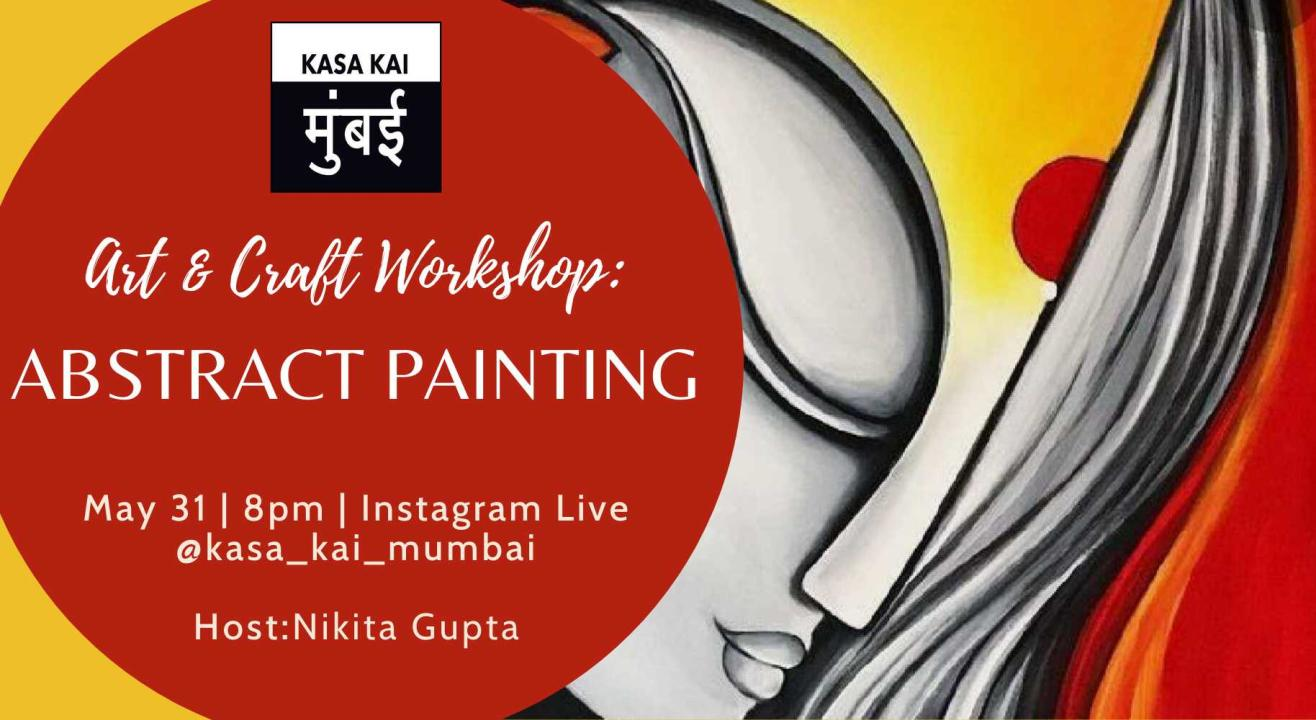 Art & Craft Workshop Abstract Painting With KASA KAI At Instagram Live