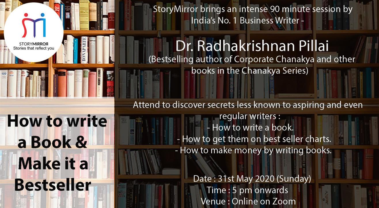 How to Write a Book & Make it a Bestseller by Dr. Radhakrishnan Pillai
