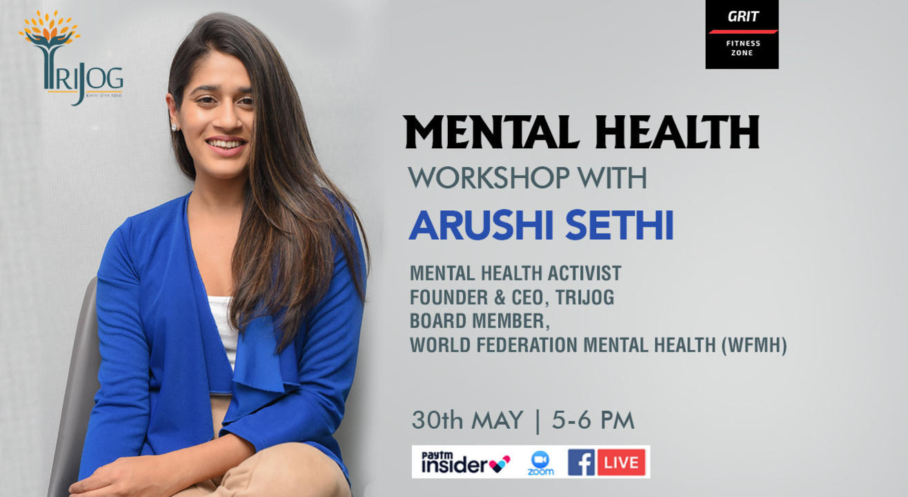 'Managing the mind' - A mental health workshop by Arushi Sethi""