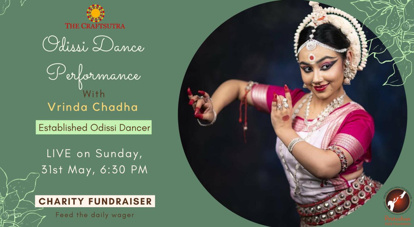 Charity Fundraiser Event -Odissi Dance Performance Vrinda Chadha