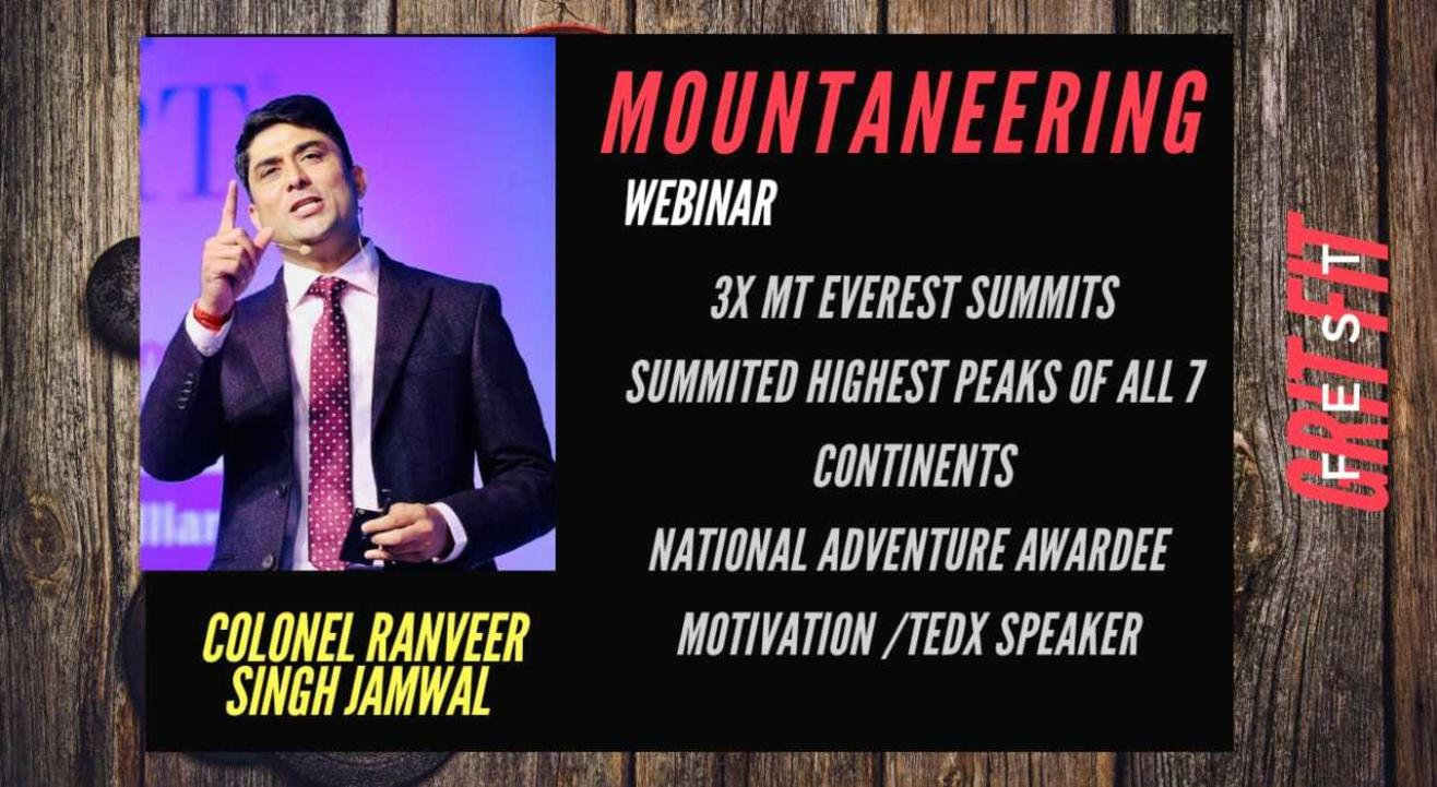 Extreme mountaineering experience with Colonel Ranveer Singh Jamwal