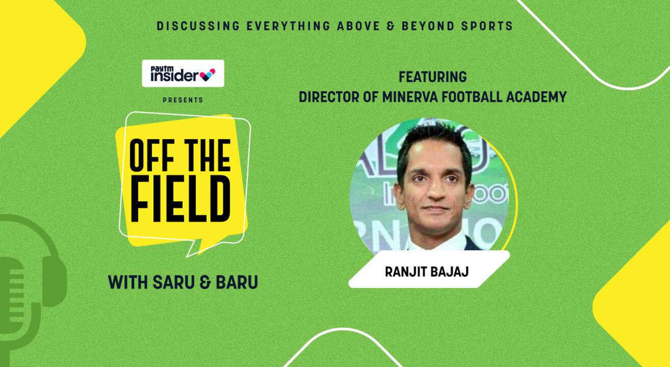 Off The Field with Saru & Baru ft. Ranjit Bajaj