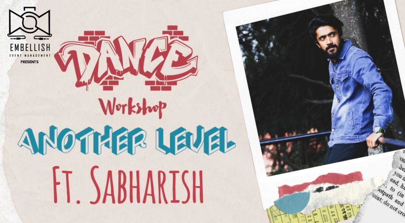 Another level ft. SABHARISH | Dance workshop | Embellish event