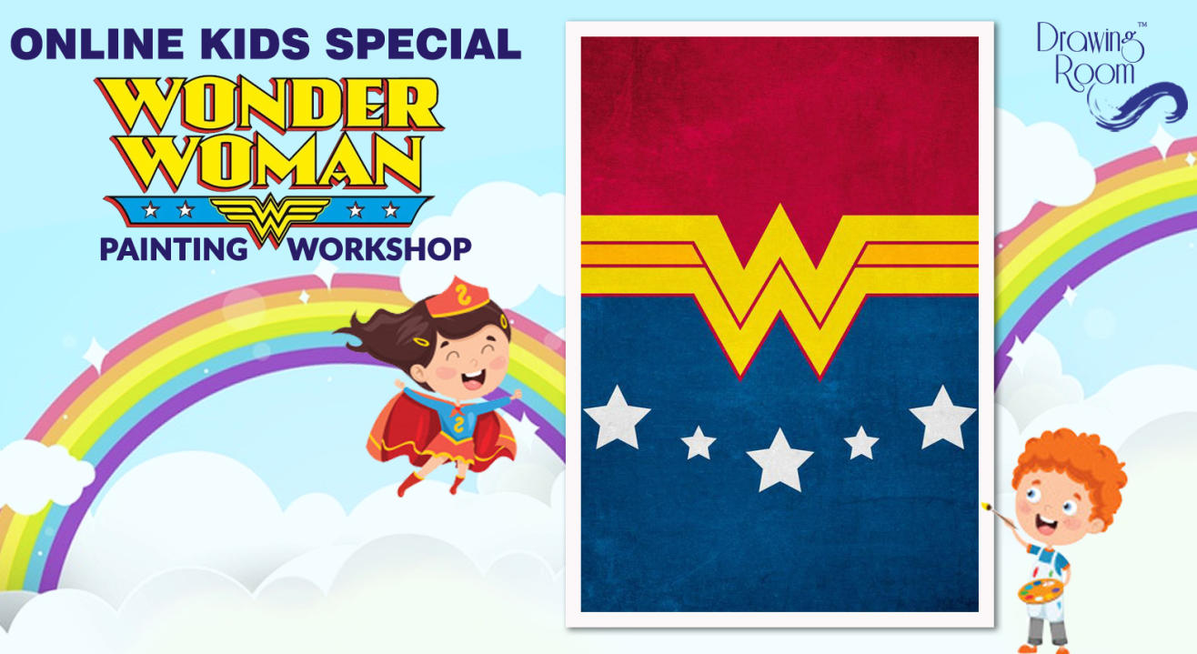 Online Kids Special Wonder Women Painting Workshop by Drawing Room