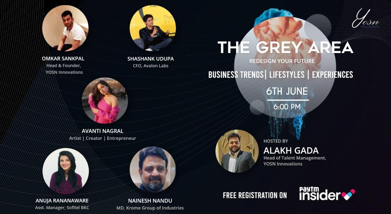 YOSN Innovations Presents 'The Grey Area' (Redesign Your Future)