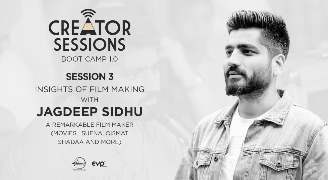 Creator Sessions Bootcamp 1.0 (Insights Of Film Making)