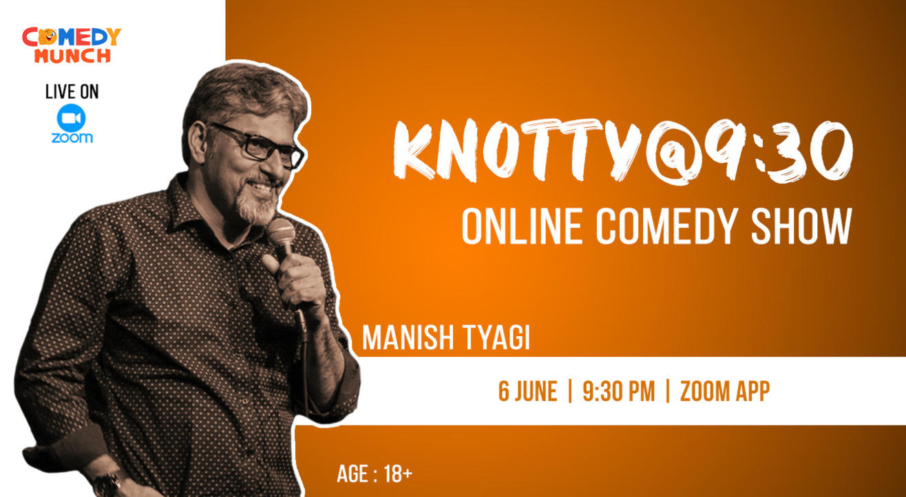 Comedy Munch: Knotty  @ 9.30 - A stand up Comedy show