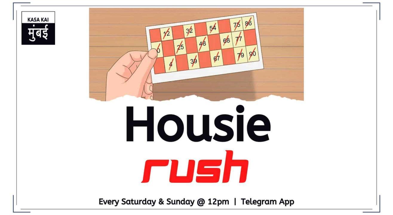 Housie: Rush With Kasa Kai At Telegram App