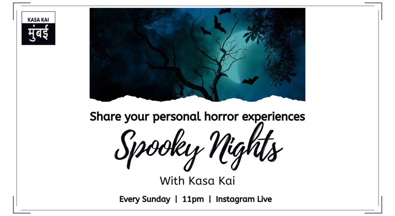 Spooky Night With Kasa Kai At Instagram Live