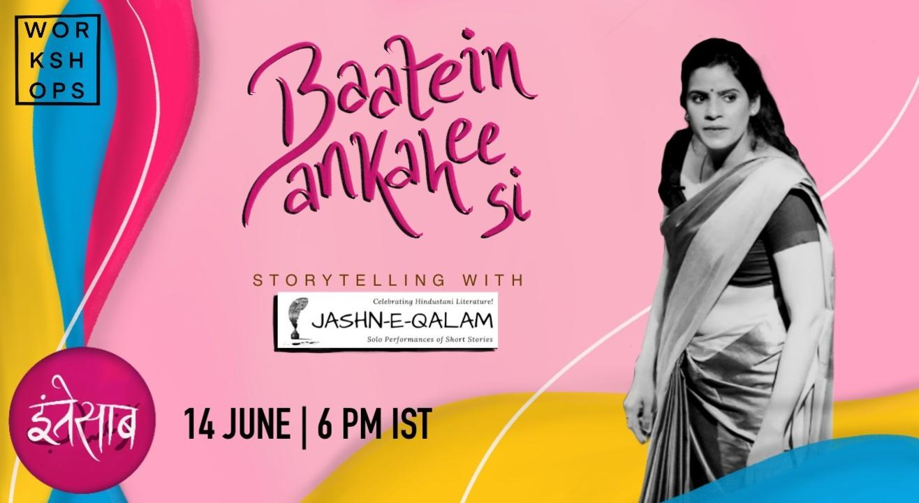 Baatein Ankahi Si: Storytelling with Jashn-E-Qalam