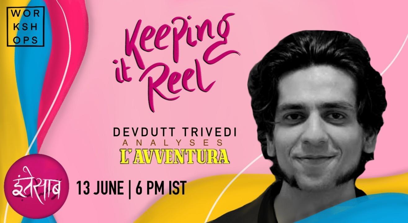 Keeping It Reel: Film Analysis with Devdutt Trivedi
