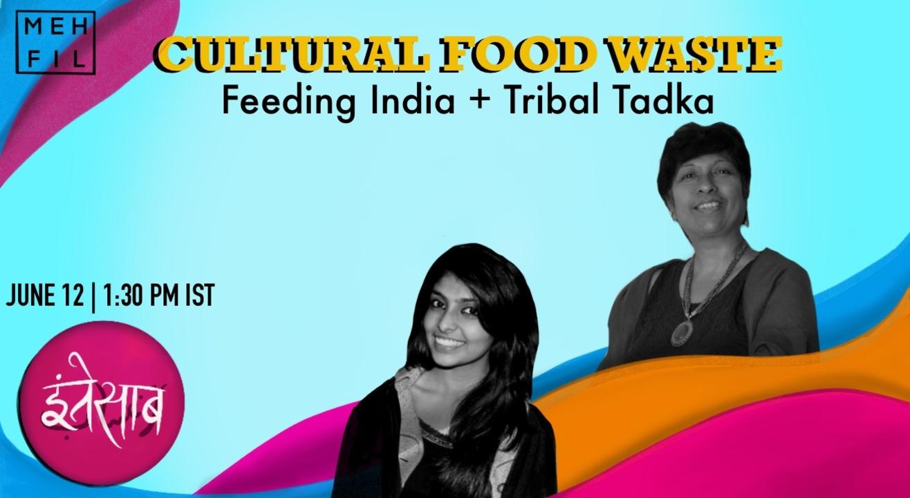 Mehfil: Cultural Food Waste and the Path Forward