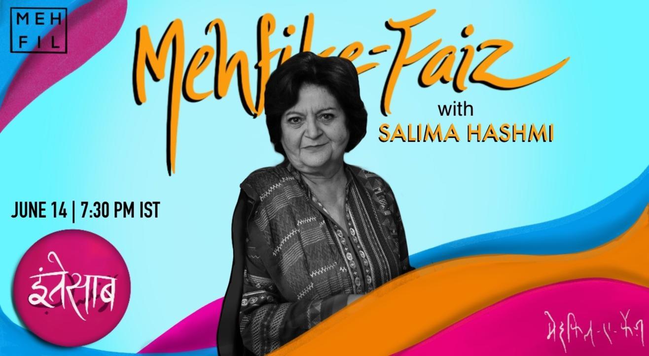 Mehfil-e-Faiz with Salima Hashmi