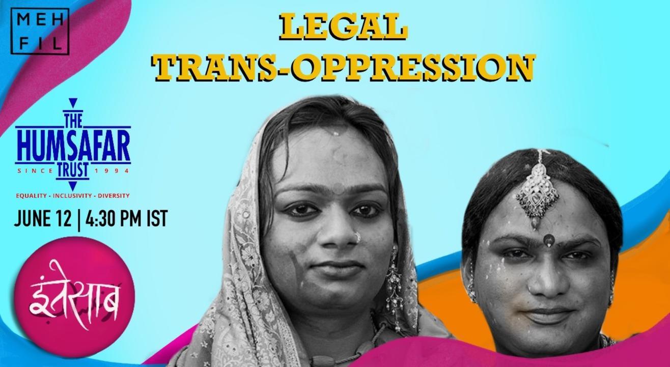 Mehfil: Legal Trans Oppression with Humsafar Trust
