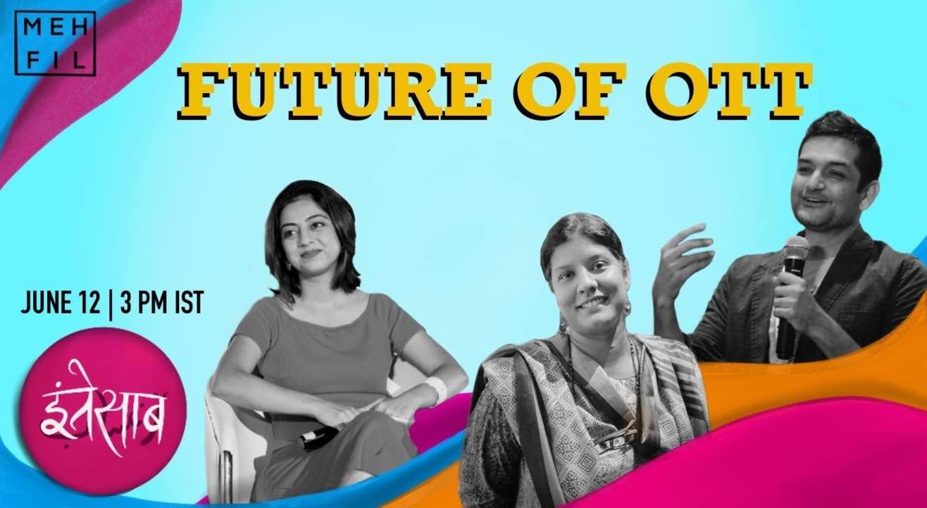 Mehfil: Future of OTT