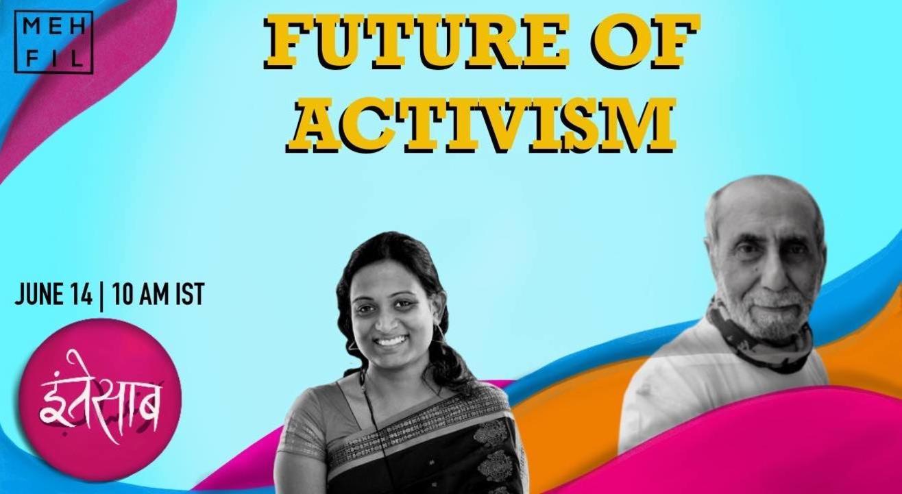 Mehfil: Future of Activism
