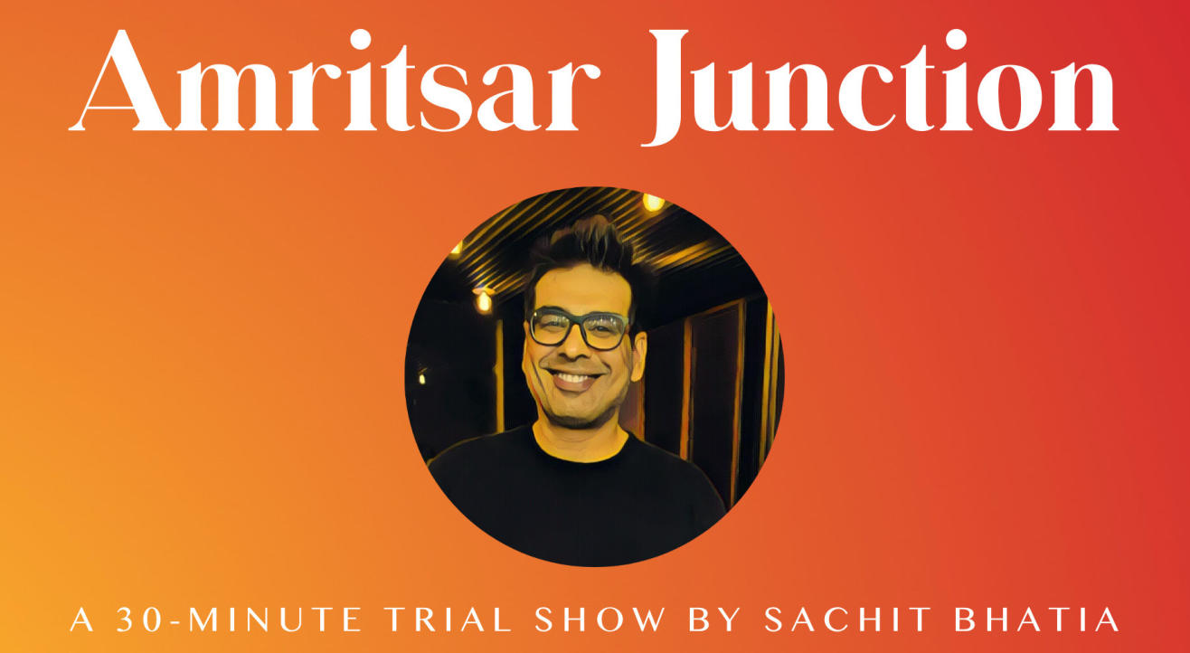 Amritsar Junction - A Standup Comedy Trial Show